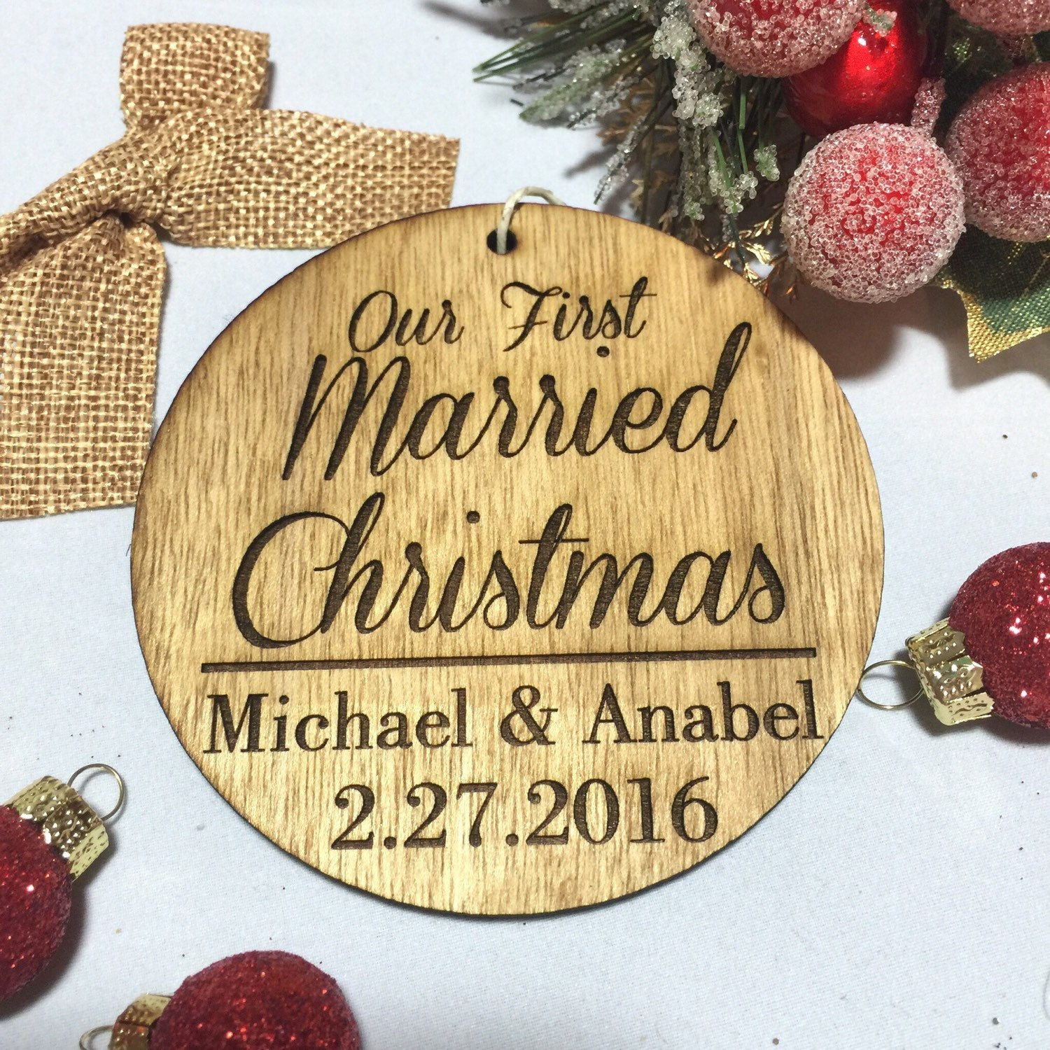 Our First Married Christmas Ornament - Personalized Wood Ornament ...