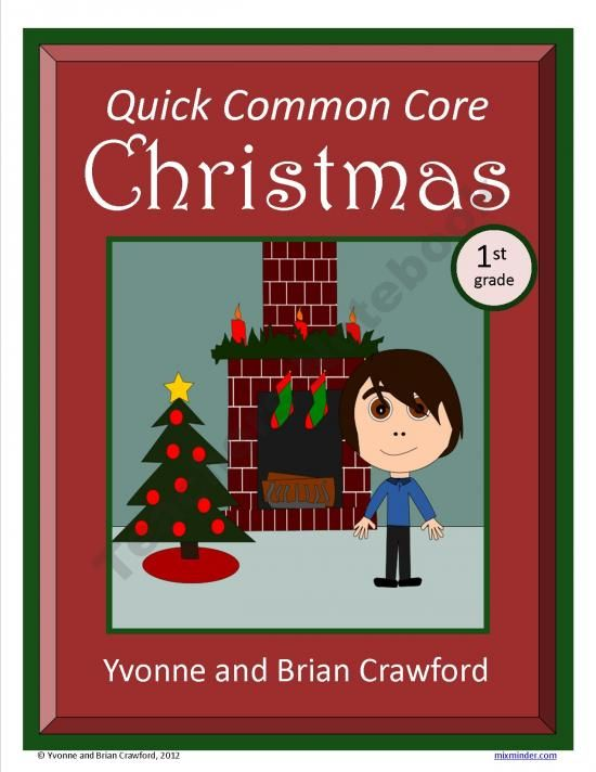 For 1st grade - Christmas Quick Common Core is a packet of ten