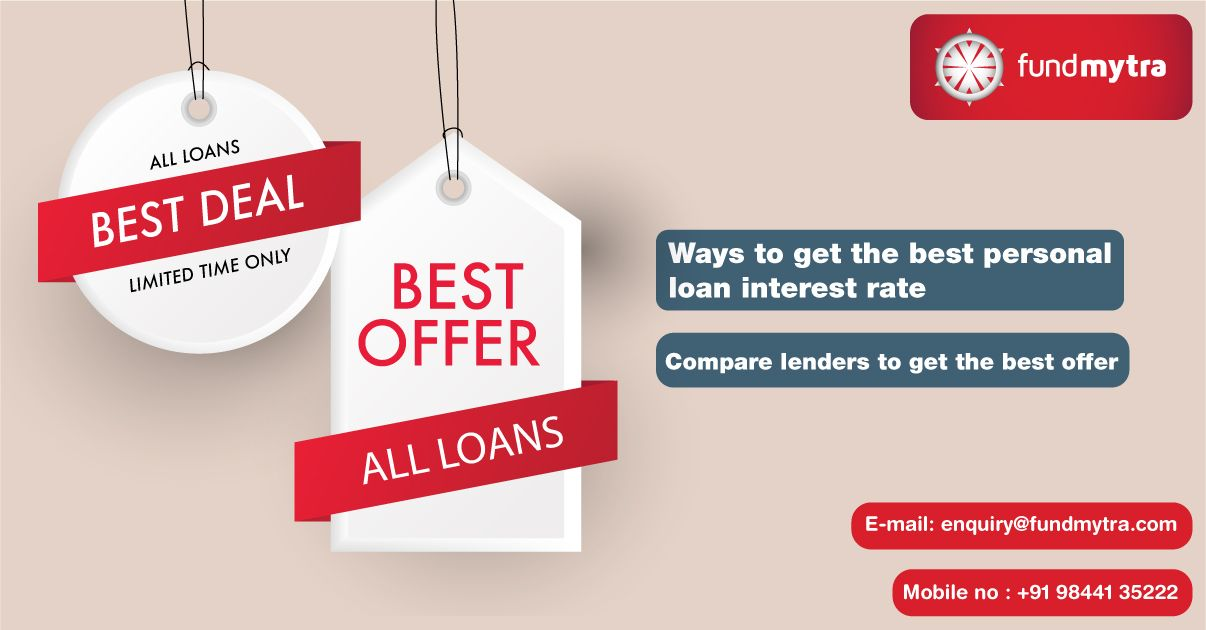 4 Ways To Get The Best Personal Loan Interest Rate In 2020 Loan Interest Rates Personal Loans Loan Lenders