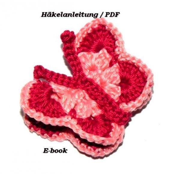 E-Book Häkelanleitung Schmetterling   Kreative Ideen   Pinterest ...