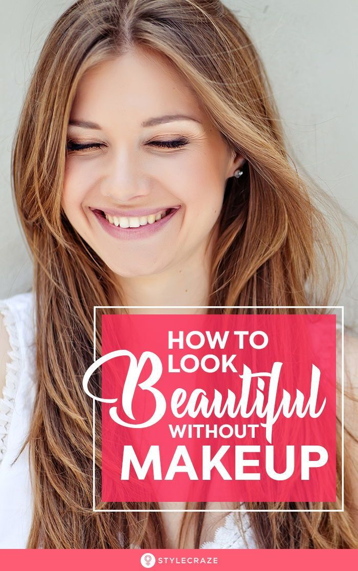 How To Look Beautiful Without Makeup in 2020 (With images