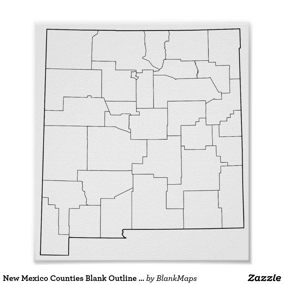 New Mexico Counties Blank Outline Map Poster | Zazzle.com | Blank ...