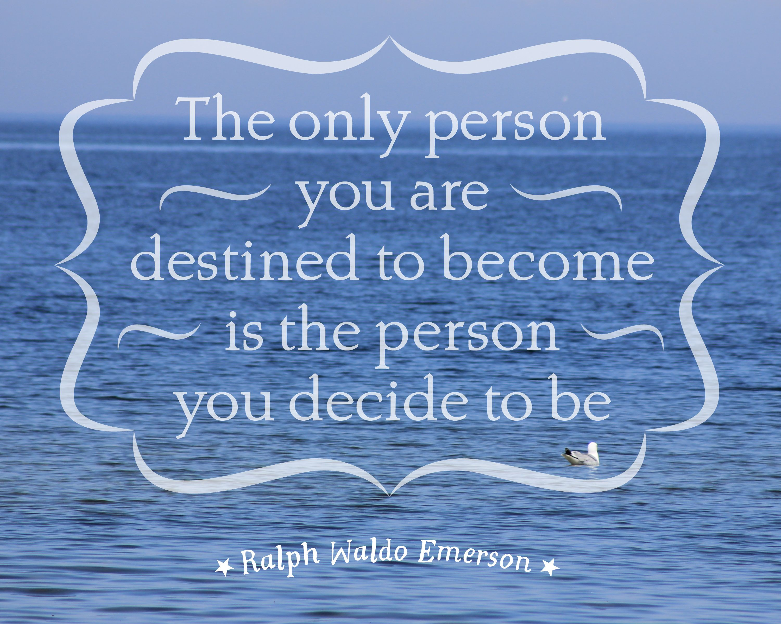 Tuck Everlasting Quotes The Only Person You Are Destined To Become…  Ralph Waldo Emerson