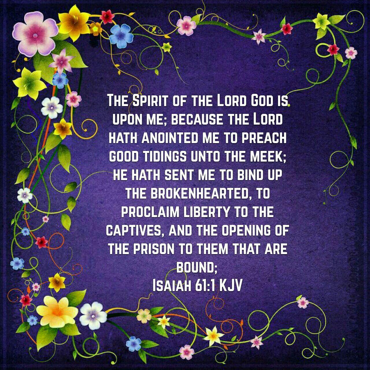 Isaiah 61:1 (KJV) | Jeano\'s | Pinterest