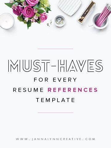 Must-Haves for Every Resume References Template Pinterest