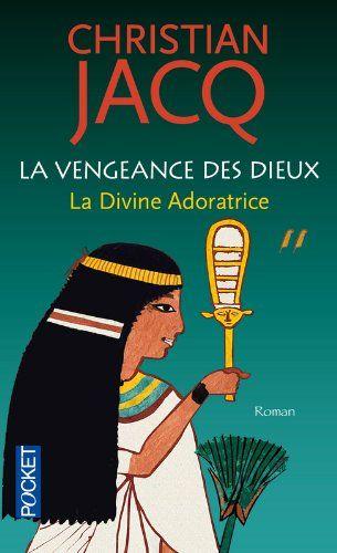 La Vengeance Des Dieux Amazon Fr Christian Jacq Livres