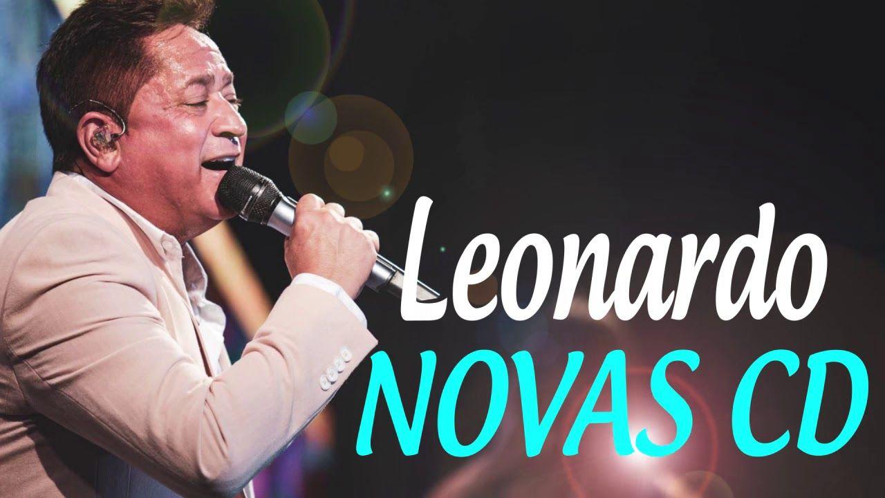 Leonardo Novas Musicas 2019 Leonardo Melhores Musicas So