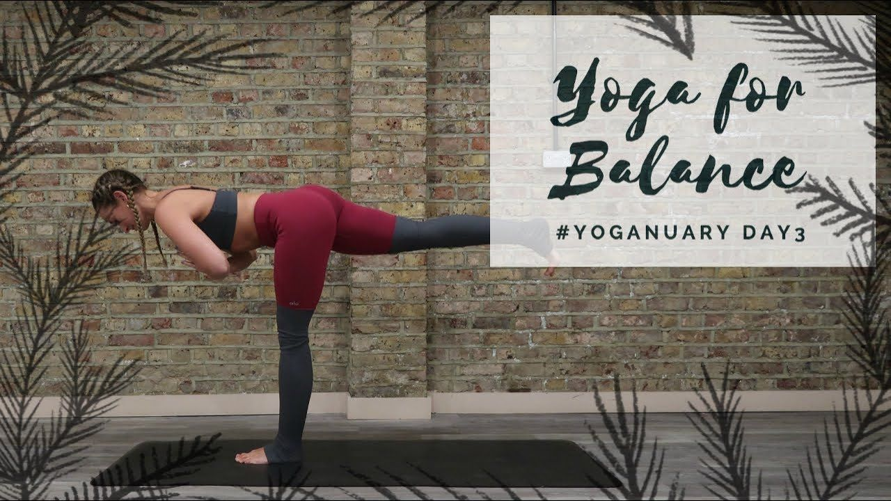 30 Minutes DAY 3 YOGA FOR BALANCE Yoganuary Yoga