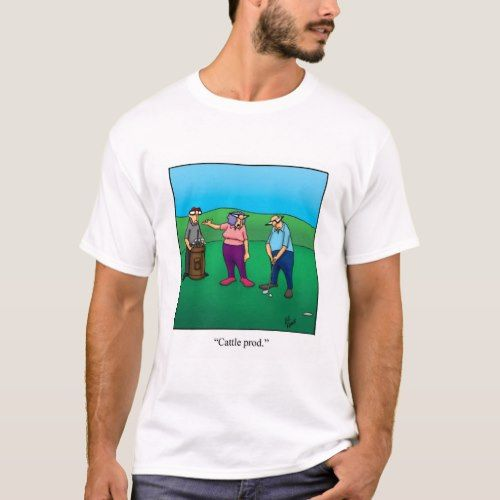 Funny Golf Humor Tee Shirt Gift | Zazzle.com #golfhumor