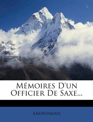M Moires D'Un Officier de Saxe...