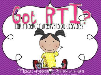 Got RTI? Early Literacy Intervention Activities