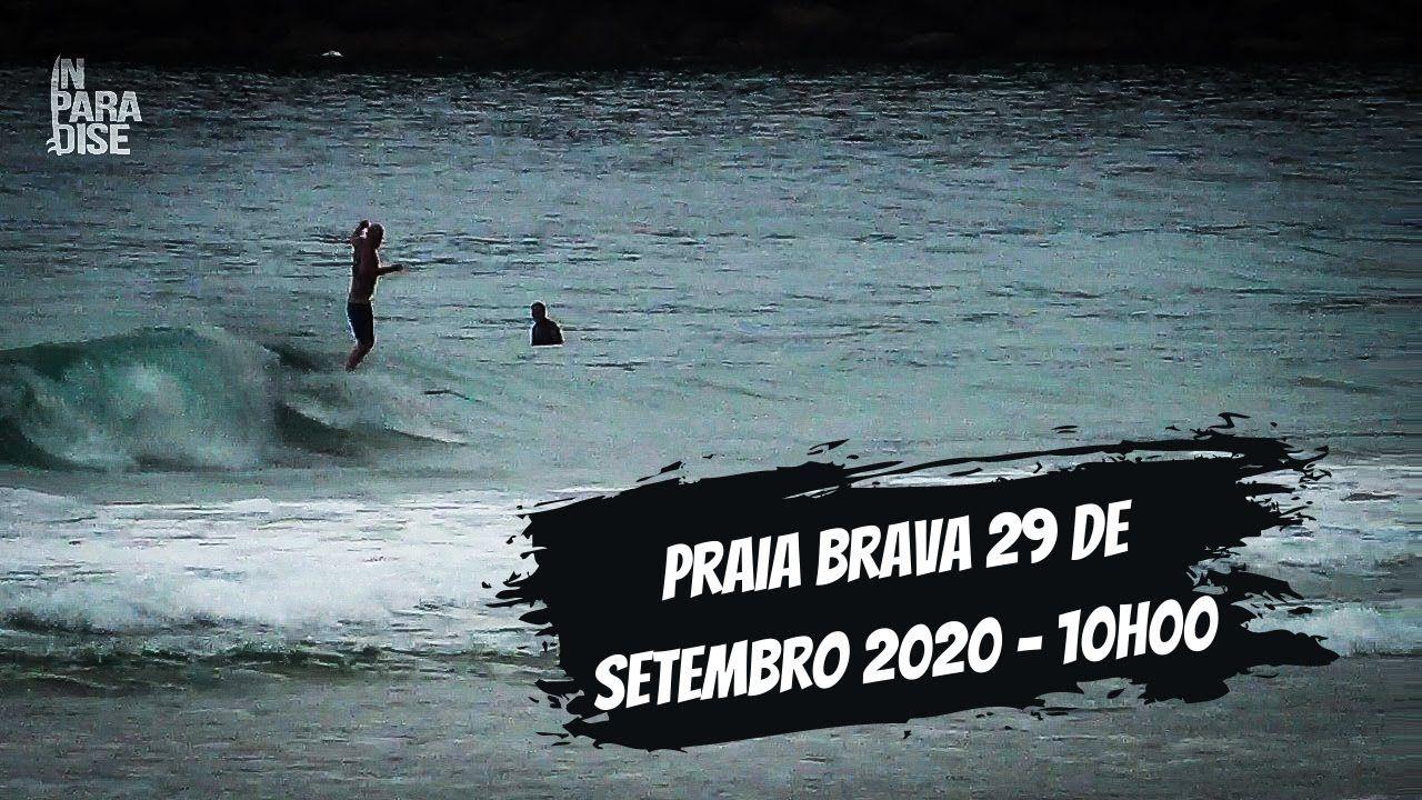 Praia Brava 29 de Setembro 2020 - 10h00