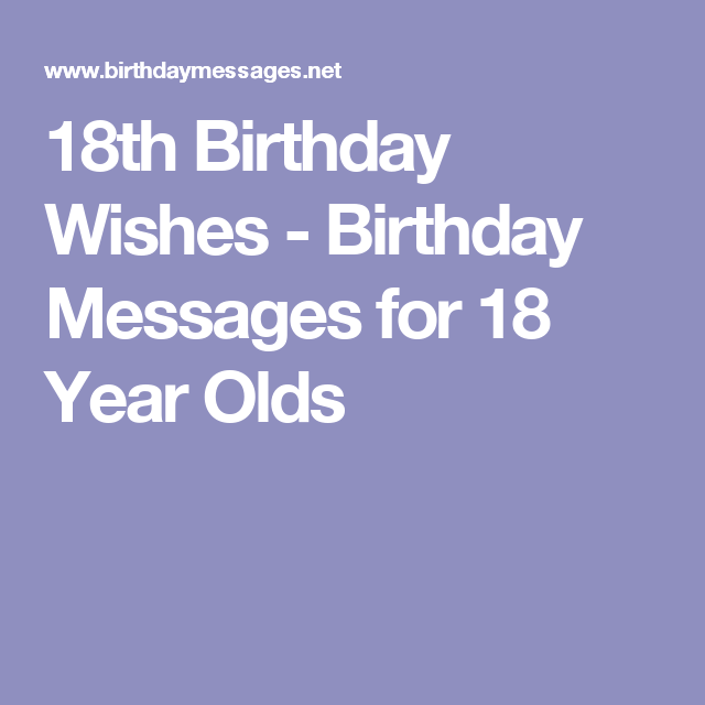 Birthday Messages For 18 Year Olds