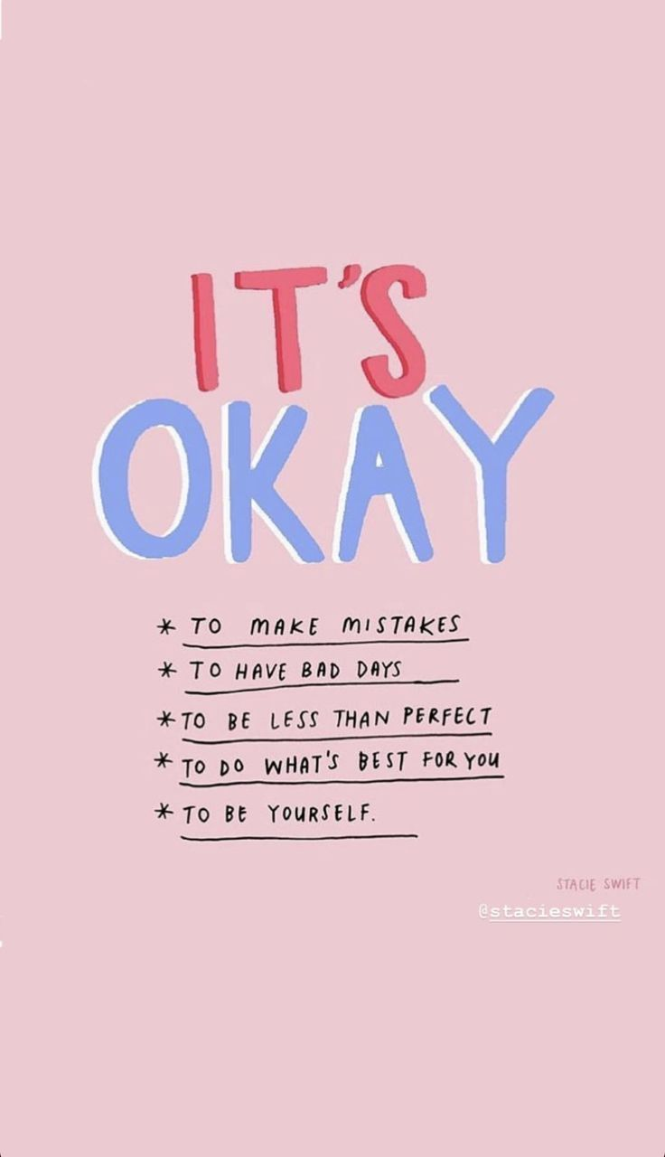 It's okay Quote #inspirational #inspiringquotes #inspirationalwords #quoteoftheday #quotestoliveby #quotesaboutstayingpositive