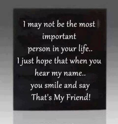 I May Not Friends Quotes Inspirational Quotes Cute Quotes