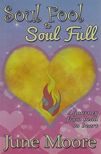 Soul Fool to Soul Full by June Moore http://www.amazon.co.uk/dp/0993175716/ref=cm_sw_r_pi_dp_ljoQwb108YG1C