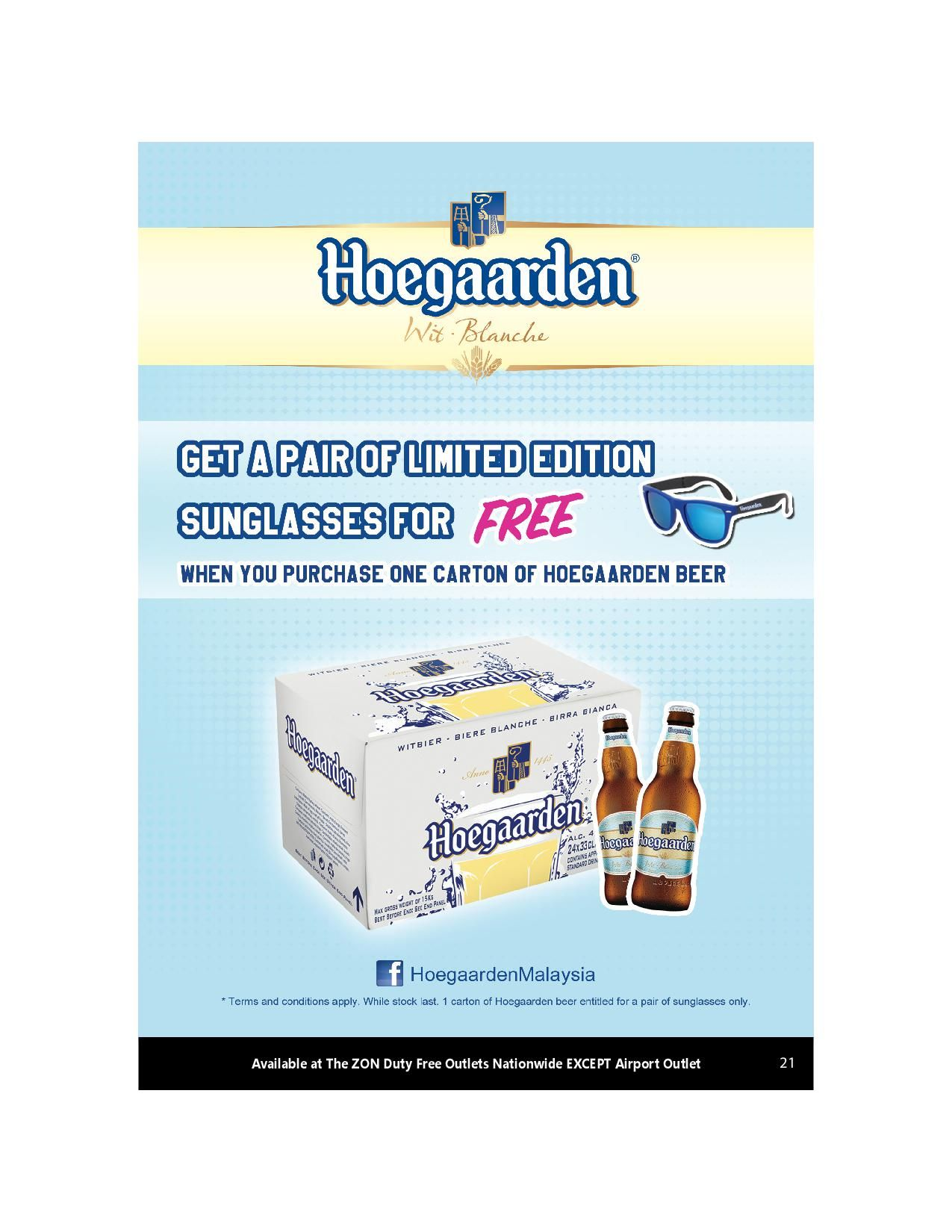 5820318205f Hoegaarden Get FREE Limited Edition Sunglasses! With 1 Carton Hoegaarden  Beer (Entitled to a pair of sunglasses) Available at The ZON Duty Free  outlets ...