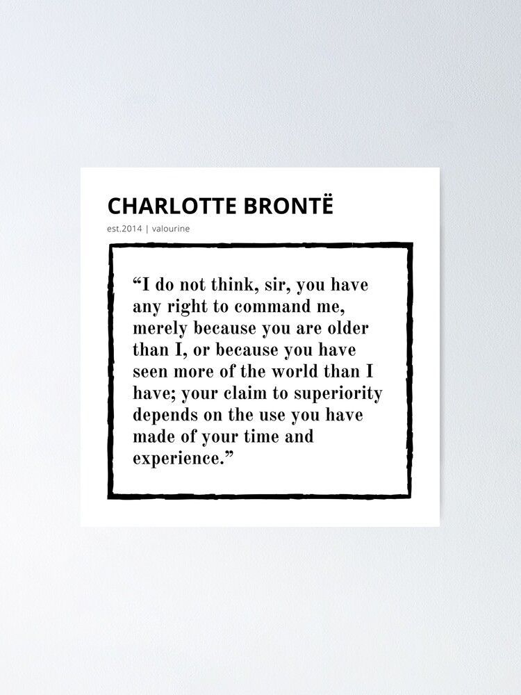 17  | Charlotte Brontë Quote | 200927 | Jane Eyre Literature Female Writer Women Feminist  Poster by valourine