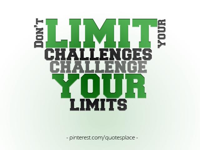 No Limits :)