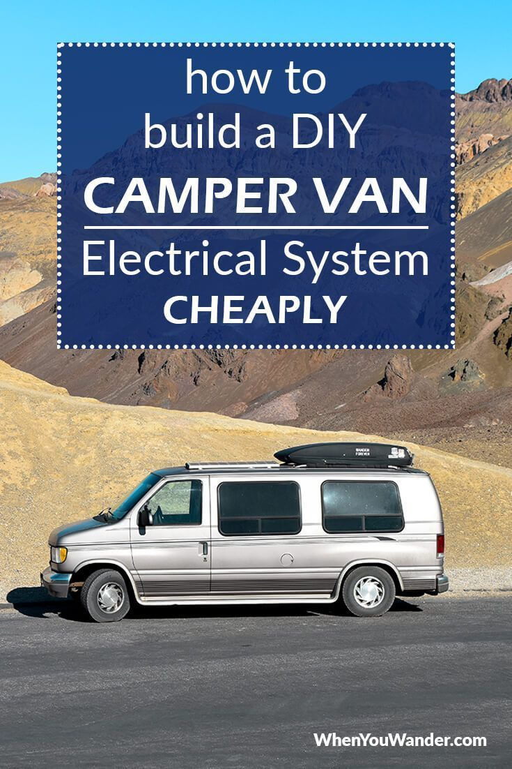 Photo of How to Build a DIY Camper Van Electrical System