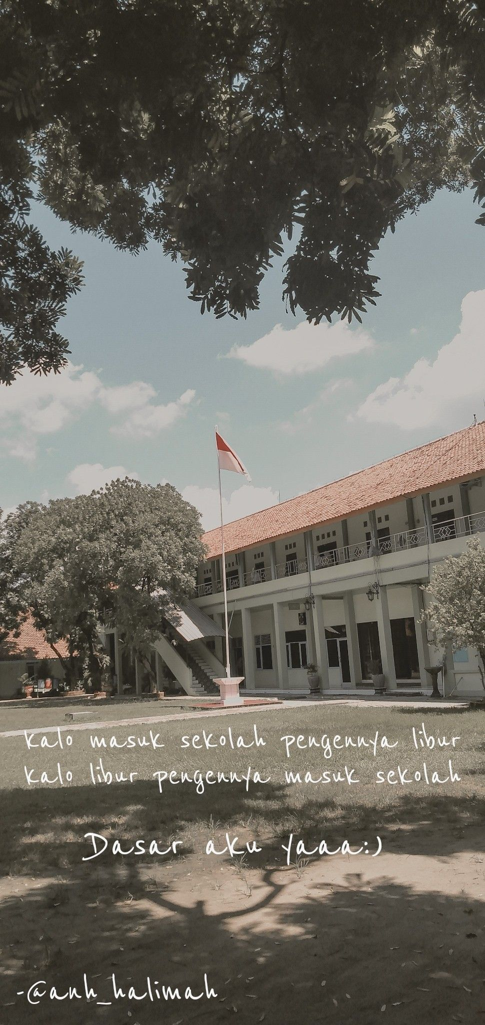Dasar Aku Tu Yaaa Muslimah Sekolah Libur Qoute Indonesia Sma