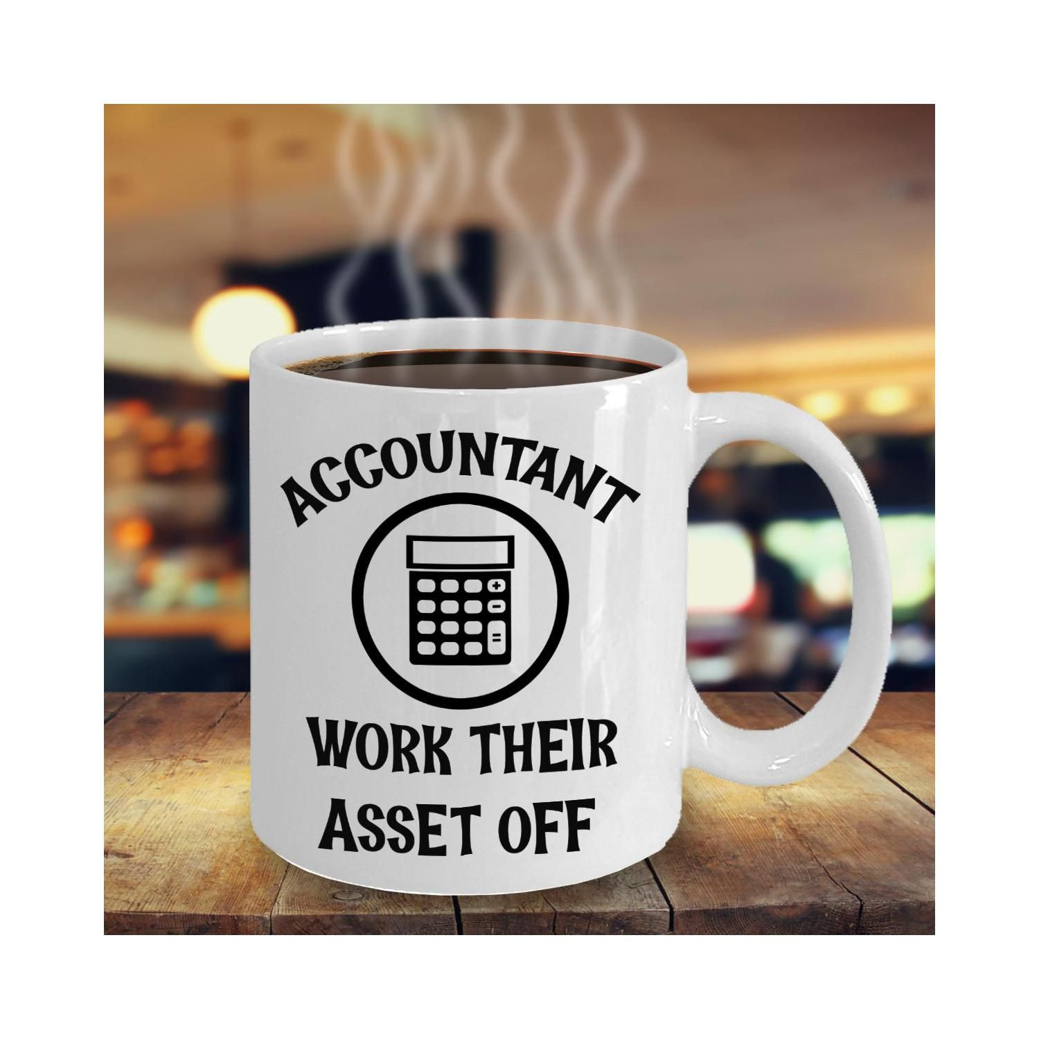 Accountant work with their asset off mug gifts funny gag