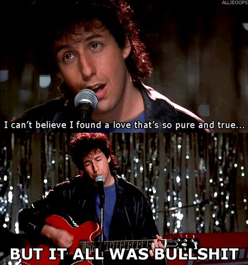When Julia Asks Him To Perform The Song He Had Written After Him And His Ex Broke Up The Wedding Singer Movie Quotes Favorite Movie Quotes