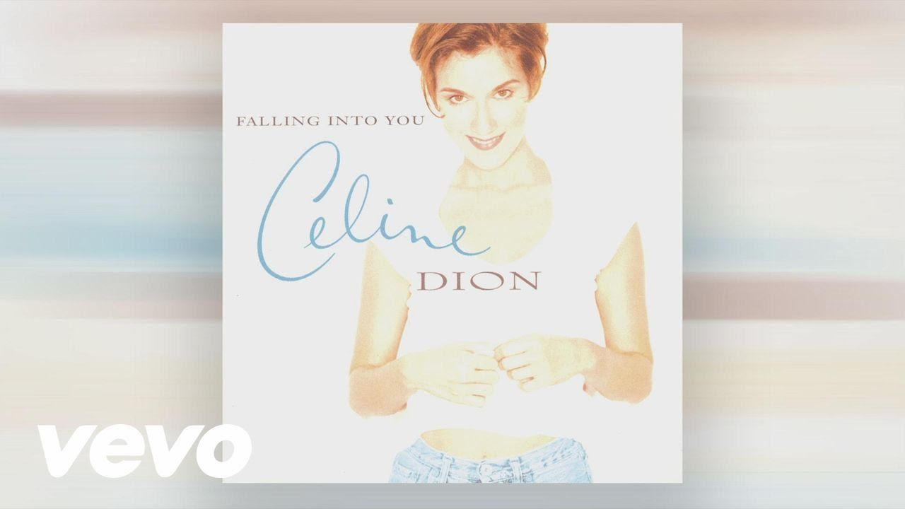 Celine Dion Because You Loved Me Theme From Up Close And Personal Celine Dion Because I Love You Father Daughter Dance Songs