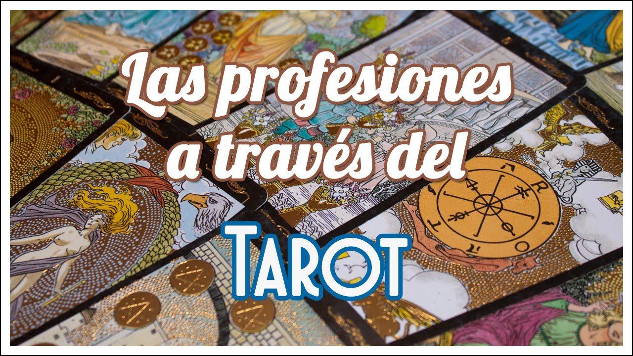 LAS PROFESIONES A TRAVÉS DEL TAROT | Sandra Marcela Almazán