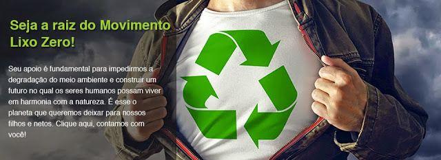 Bota para girar!: Na equipe do Movimento Lixo Zero