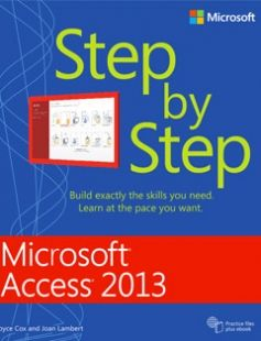explore microsoft project microsoft word and more microsoft access 2013 step by step free download