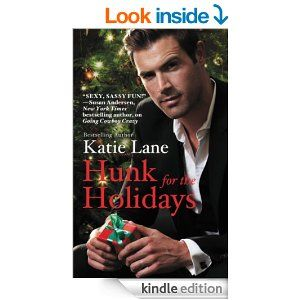 Hunk for the Holidays - Kindle edition by Katie Lane. Contemporary Romance Kindle eBooks @ Amazon.com.
