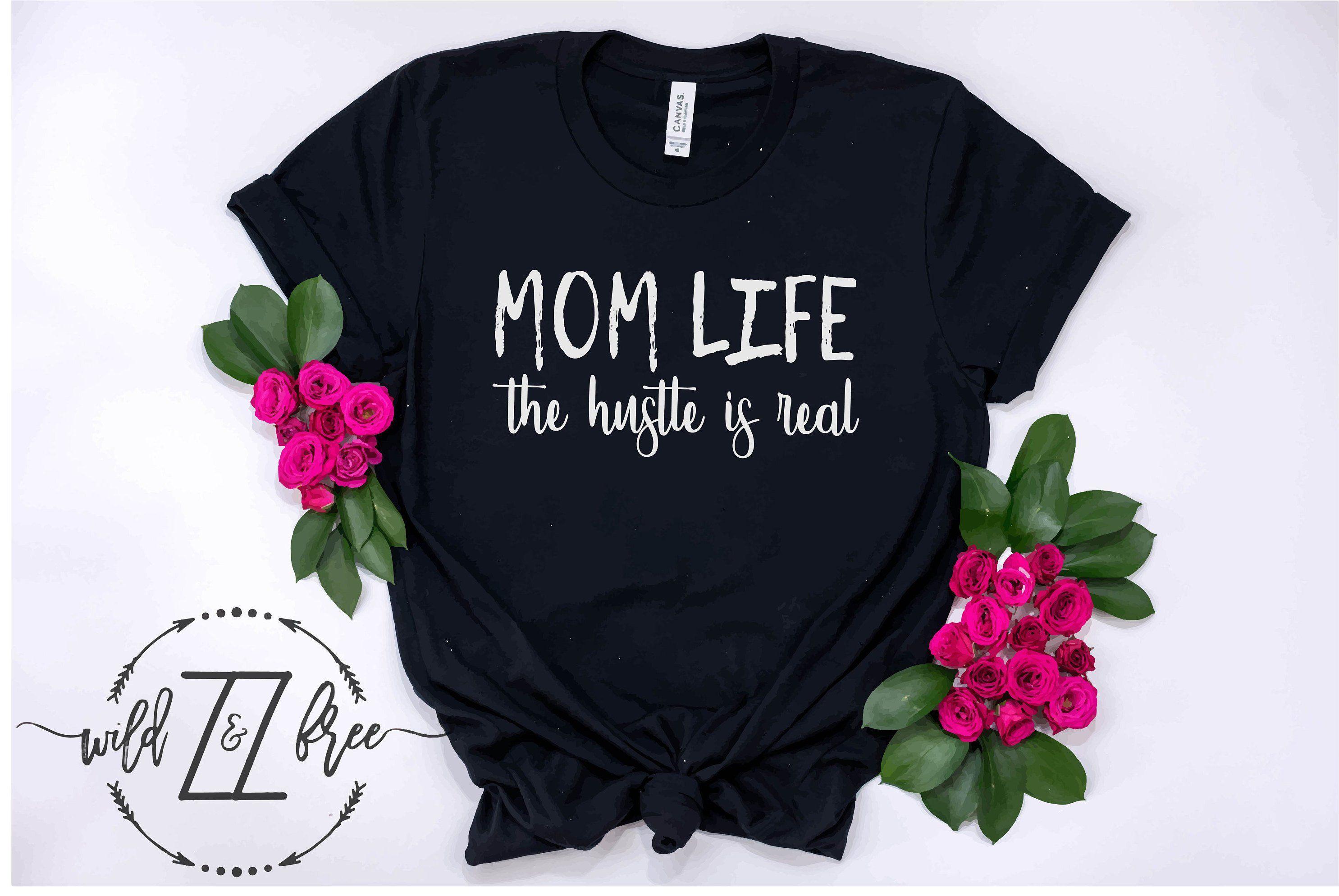 Mom Life Funny T Shirts Funny Sayings Unisex Women S T Shirt Shirts For Women Mothers Day Mother S Day Mom Wife Shirt Mom Life Funny T Shirts For Women