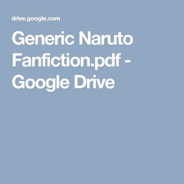 Generic Naruto Fanfiction pdf - Google Drive   CYOA   Fanfiction