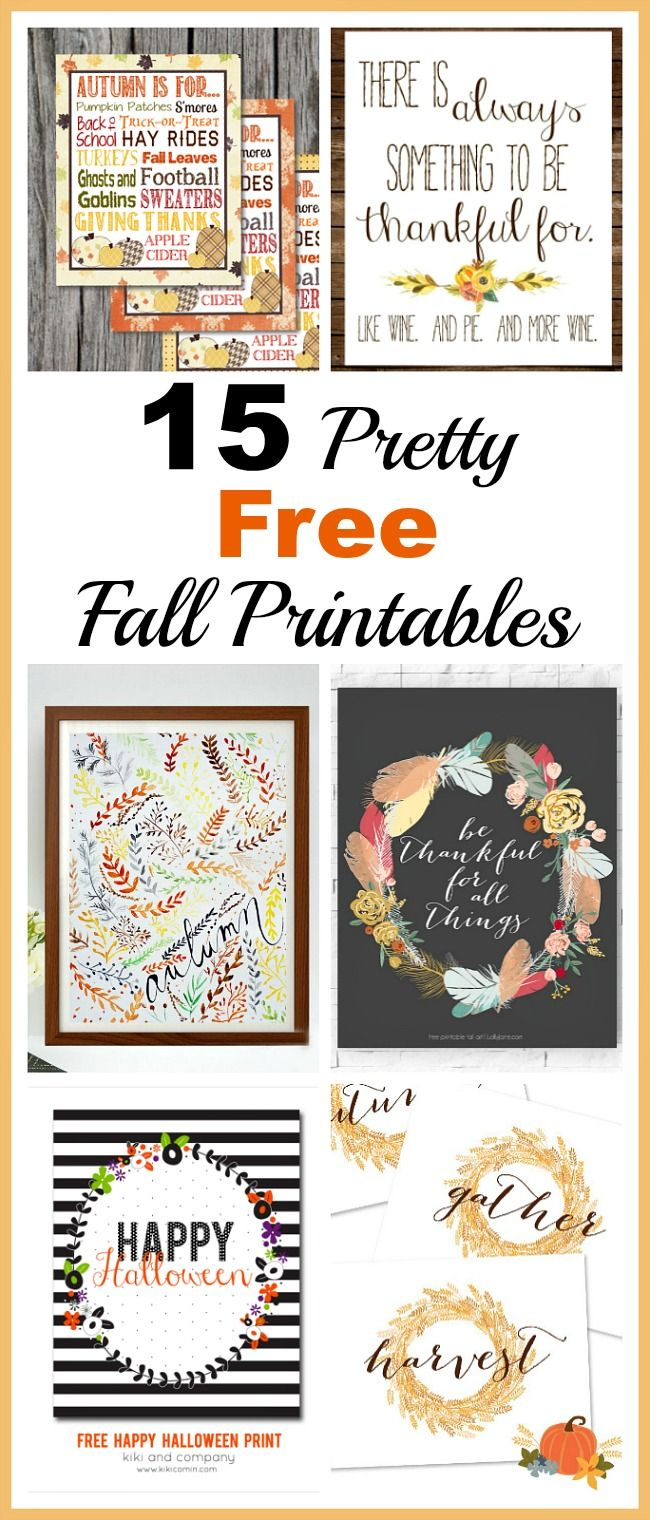 15 Pretty Free Fall Printables- An easy and inexpensive way to decorate your home for  sc 1 st  Pinterest & 15 Pretty Free Fall Printables | Thanksgiving Decorating and Easy
