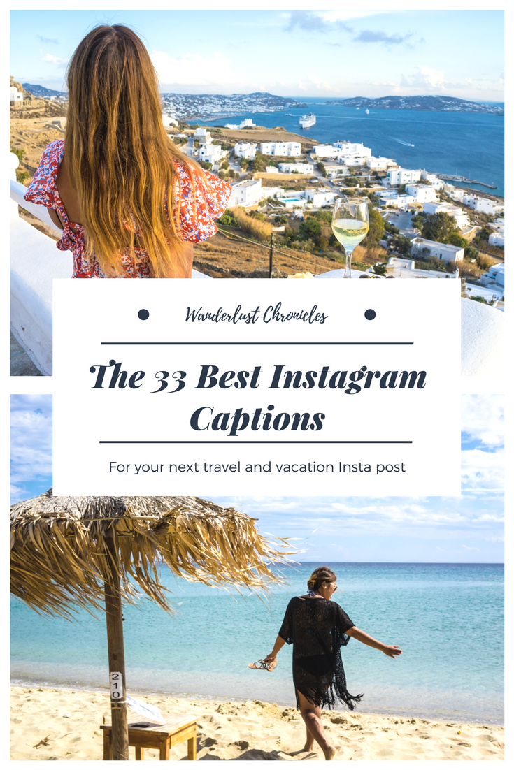 Need A Good Instagram Caption For Your Travel And Vacations Shots We Have A List Of Good Ins Good Instagram Captions Instagram Captions Travel Travel Captions
