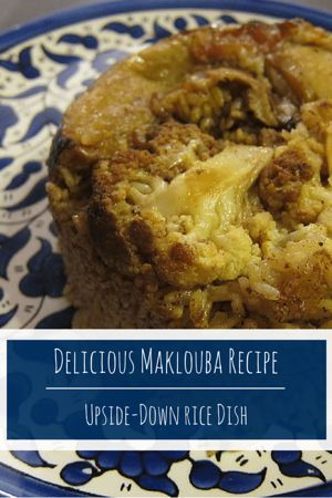 Simple and easy maklouba recipe with chicken and vegetables a simple but delicious maklouba recipe with chicken cauliflower and roasted eggplant easy to make and spiced to perfection forumfinder Choice Image