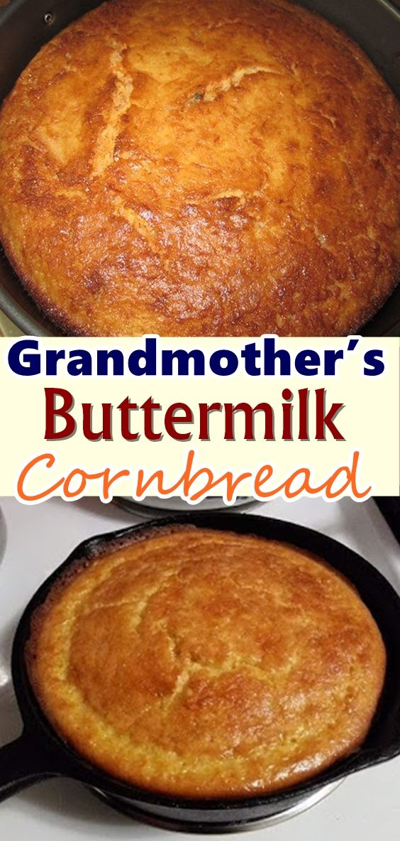 Grandmother S Buttermilk Cornbread Buttermilk Cornbread Cornbread Recipe Sweet Bread Recipes Homemade