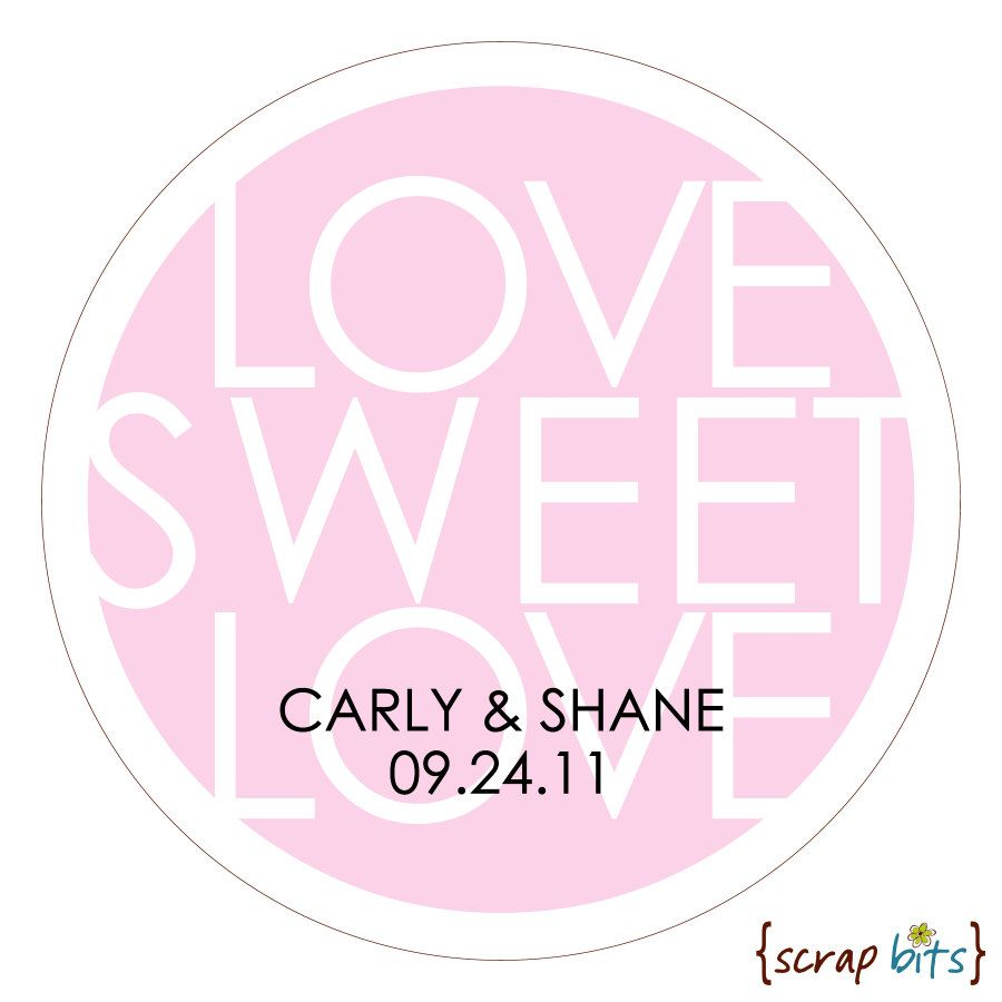 Personalized Wedding Stickers . LOVE SWEET LOVE Round Stickers for ...