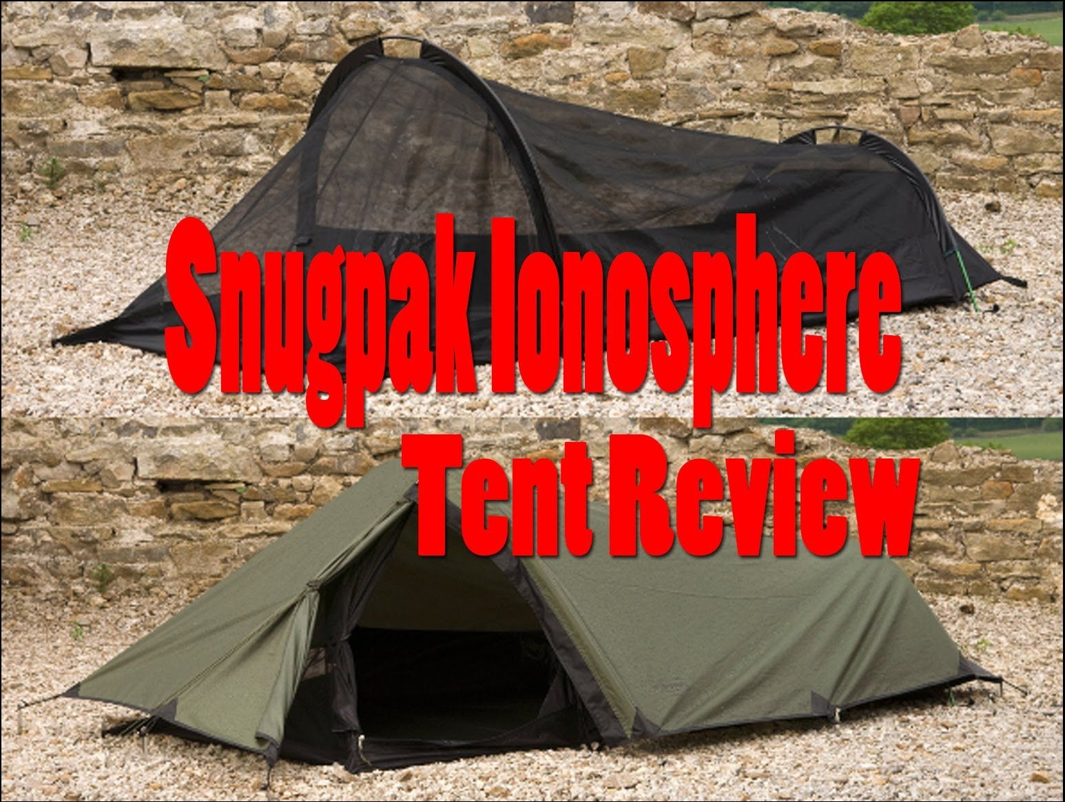 Really good Youtube review of the Snugpak Ionosphere 1-person Tent. Get the tent & Really good Youtube review of the Snugpak Ionosphere 1-person Tent ...