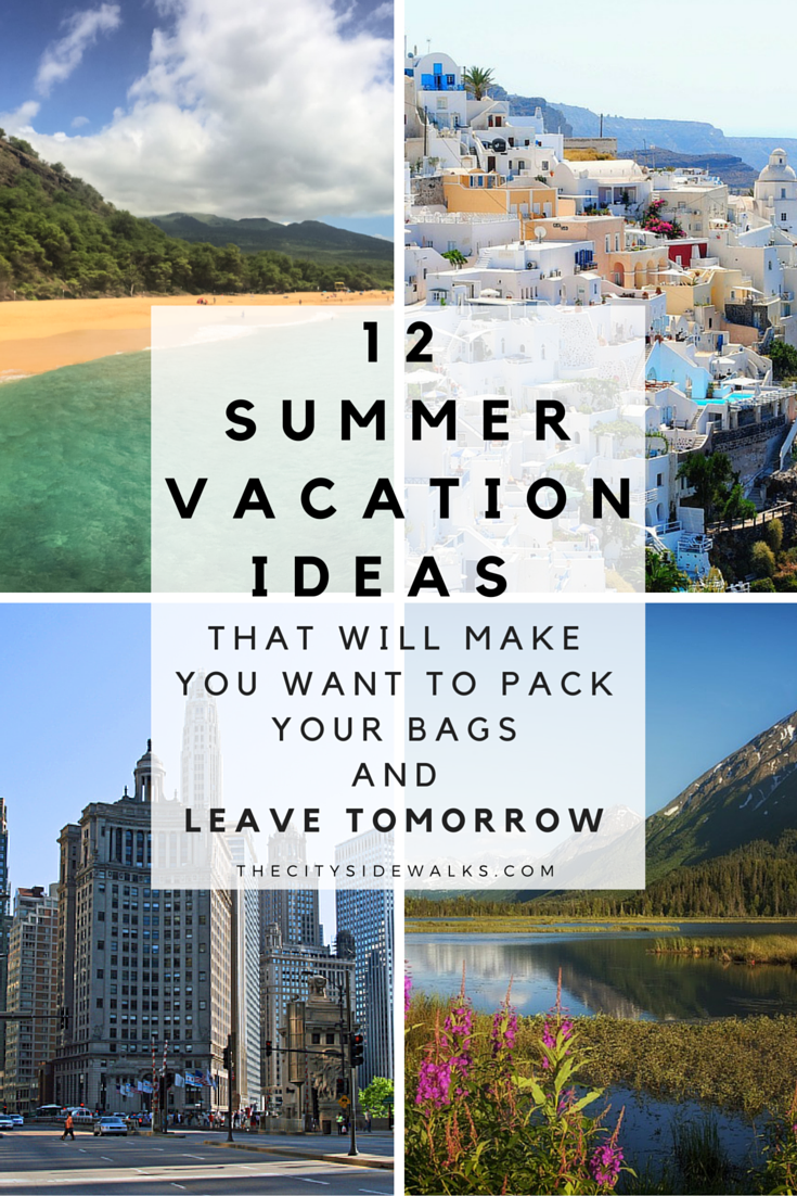 b100f5890f657ebba1a9722fc940c294 - 50+ summer vacations ideas