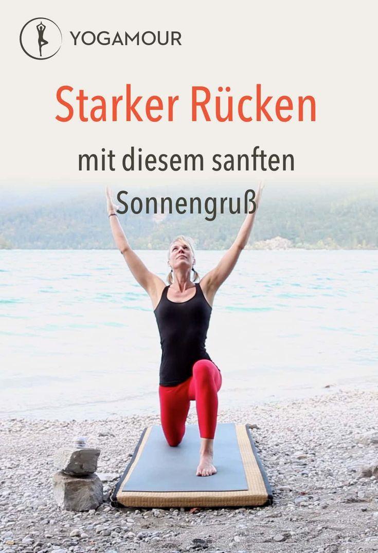 Love Your Back  A sun salutation that spares the back  strengthens With a   Yoga für den Rücken