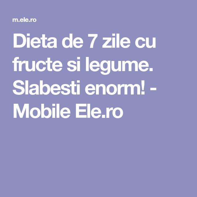 dieta de 7 zile cu fructe si legume)