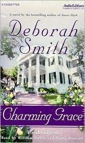 Charming Grace by Deborah Smith Review at: http://cdnbookworm.blogspot.ca/2012/06/charming-grace.html