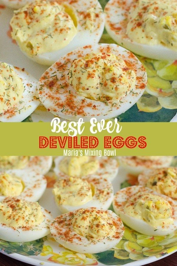 The Best Deviled Eggs - Maria's Mixing Bowl