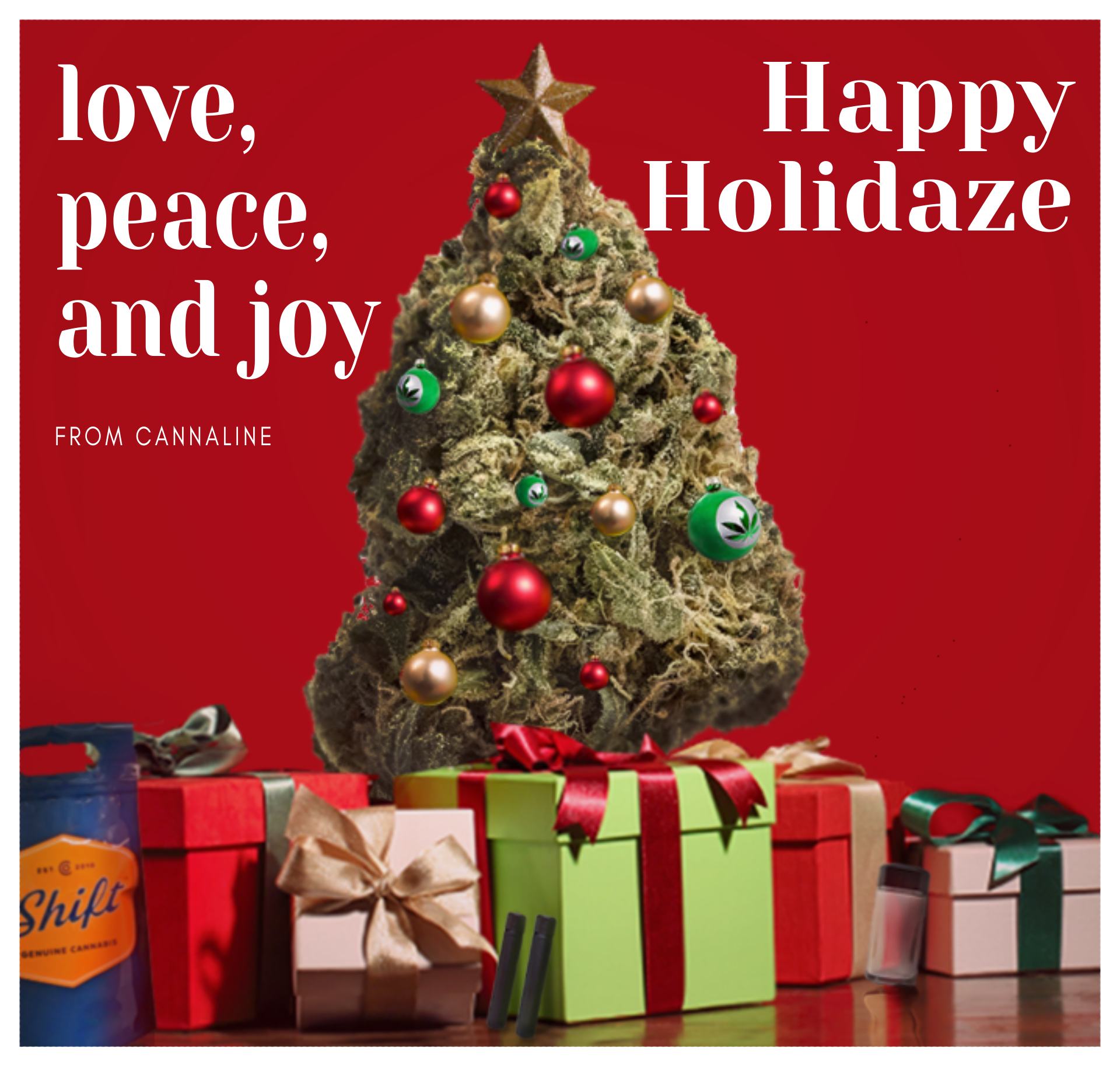 Happy Holidaze from our family to yours!!! Cannaline