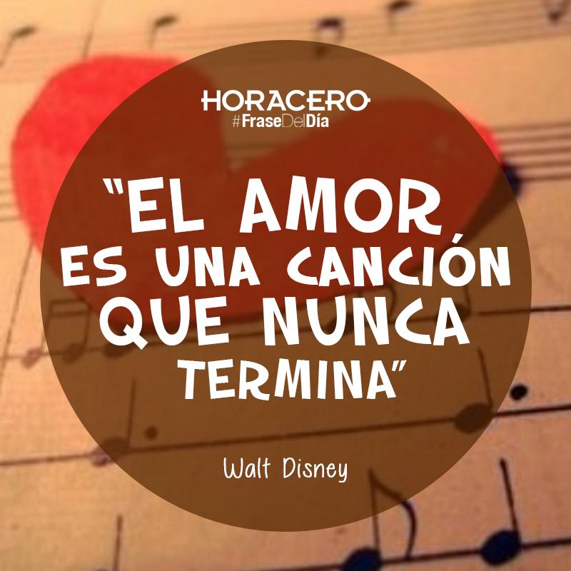 El Amor Es Una Cancion Que Nunca Termina Walt Disney Frasedeldia