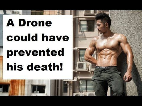 A Drone Could Have Prevented This Fatal Mistake Will Kong Wai Dies Md Fitness 805 Fitness News Video Health News Articles News Health Prevention