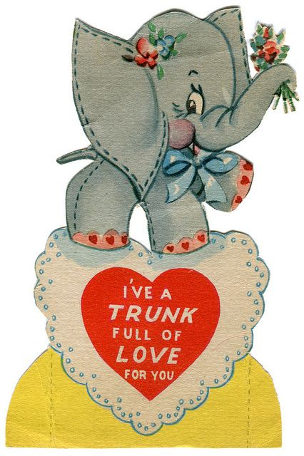 Vintage Valentine Elephant Card: U201cIu0027ve A Trunk Full Of Love For You