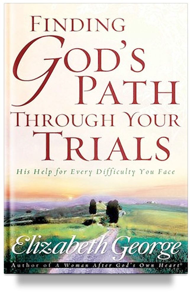 """Finding God's Path Through Your Trialsdiscusses the hard times we all face and reveals how people can """"count it all joy."""" Elizabeth George utilizes God's Word to help you:  Understand trials are not punishment. Realize God's grace is sufficien [...]"""